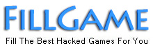 Fillgame,Fill the best hacked games for you everyday!